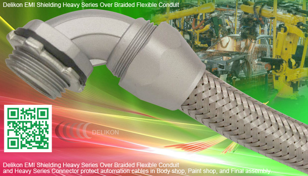 [CN] industry automation EMI Shielding Heavy Series Over Braided Flexible Conduit Heavy Series Conduit fittings protect automotive and steel industry automation